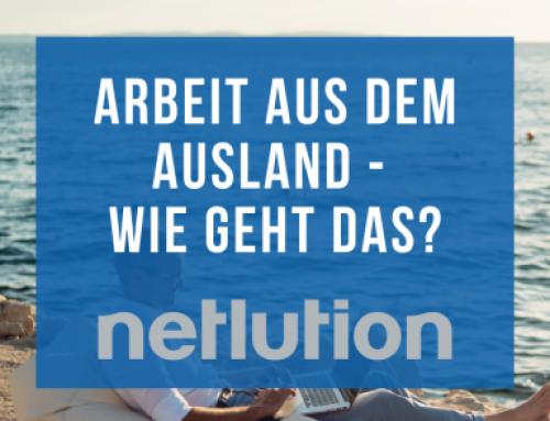 n_Work – Wie funktioniert die Arbeit für Netlution aus dem Ausland?